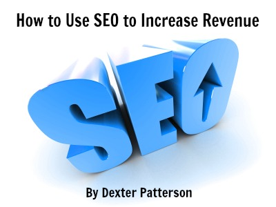 How to Use SEO to Increase Revenue