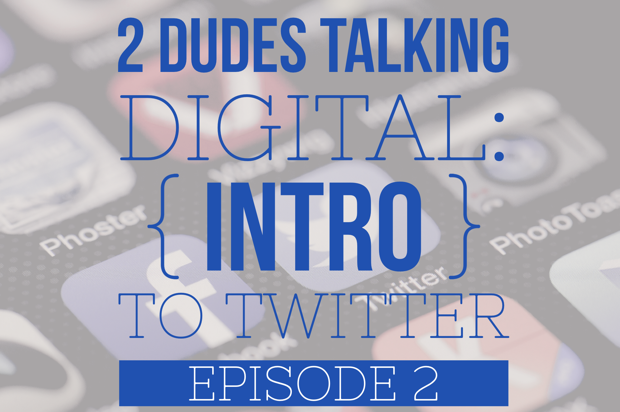 Intro to Twitter Episode 2