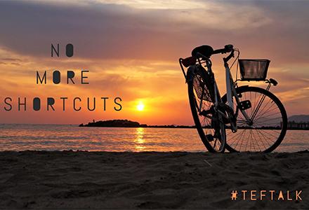 No More Shortcuts